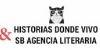 Historias donde vivo & SB Agencia Literaria