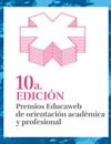 Últimos días para presentarse a la  10ª edición de los Premios Educaweb de Orientación Académica y Profesional